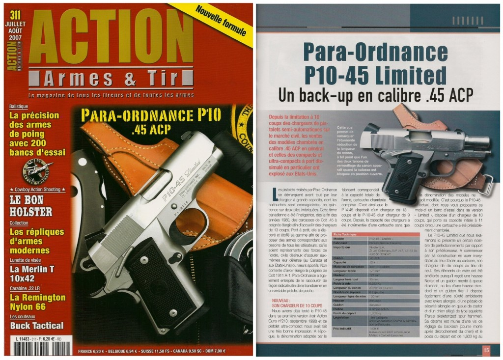 Le banc d'essai du pistolet P10-45 Limited a été publié sur 7 pages dans le magazine Action Armes & Tir n°311 (juillet-août 2007)