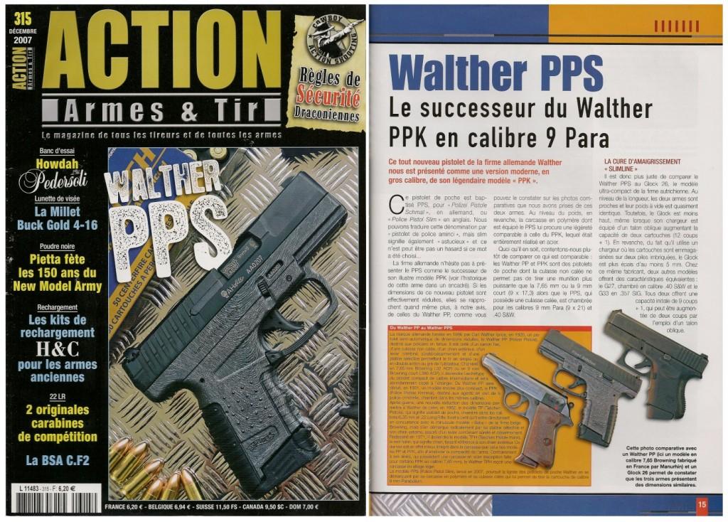 Le banc d'essai du pistolet Walther PPS a été publié sur 7 pages dans le magazine Action Armes & Tir n°315 (décembre 2007)