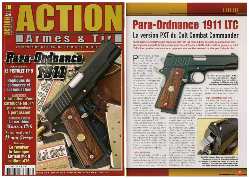 Le banc d'essai du pistolet Para-Ordnance 1911 LTC a été publié sur 8 pages dans le magazine Action Armes & Tir n°318 (mars 2008)