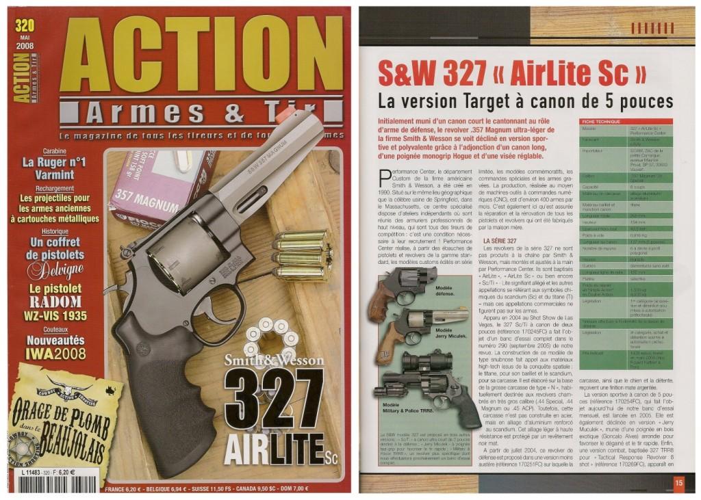 Le banc d'essai du Smith & Wesson 327 AirLite Sc Target a été publié sur 7 pages dans le magazine Action Armes & Tir n°320 (mai 2008)