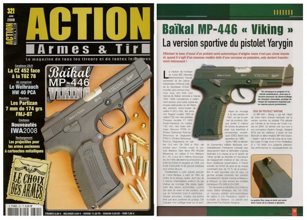 Le banc d'essai du pistolet Baïkal MP-446 Viking a été publié sur 7 pages dans le magazine Action Armes & Tir n°321 (juin 2008)