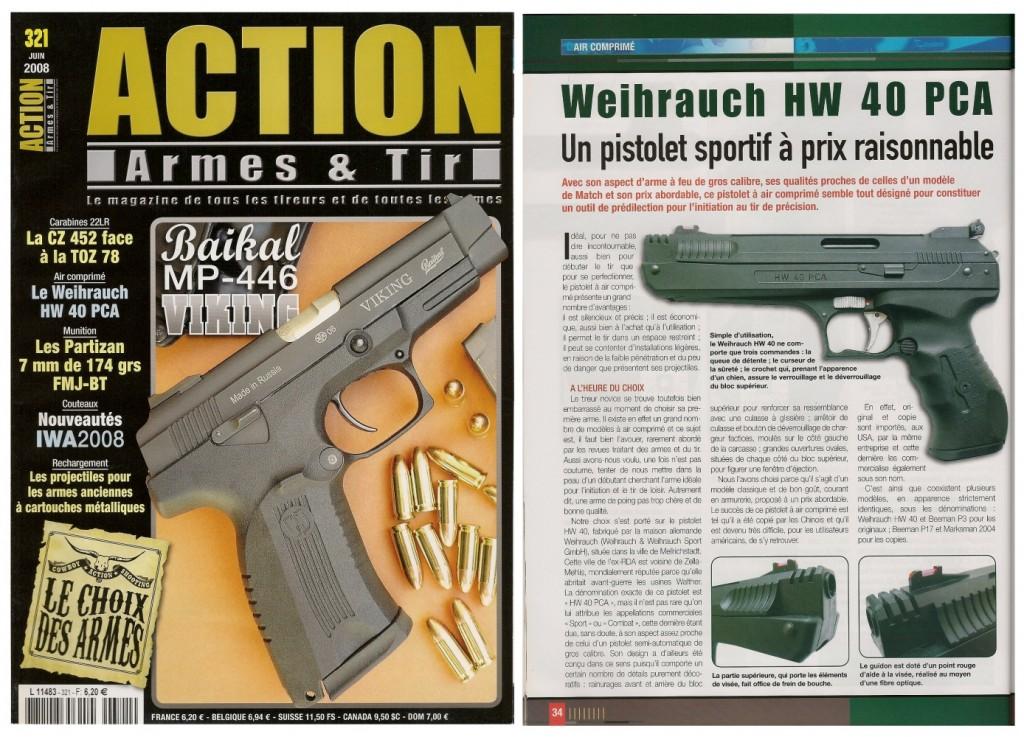 Le banc d'essai du pistolet Weihrauch HW 40 PCA a été publié sur 6 pages dans le magazine Action Armes & Tir n°321 (juin 2008)