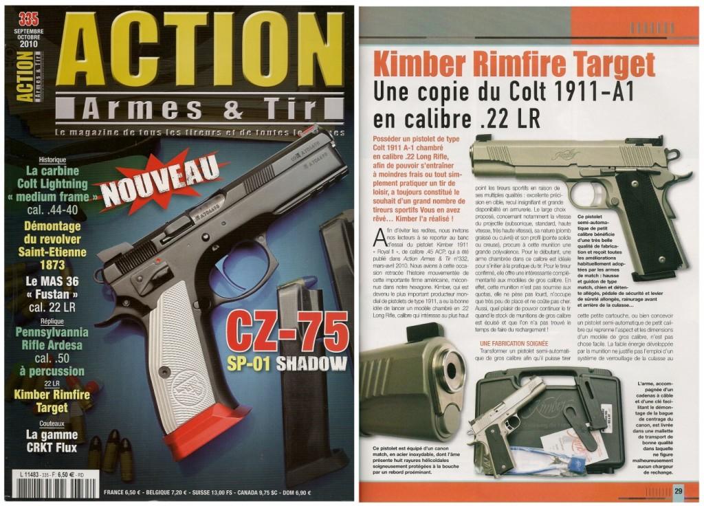 Le banc d'essai du pistolet Kimber Rimfire Target a été publié sur 7 pages dans le magazine Action Armes & Tir n°335 (septembre-octobre 2010)
