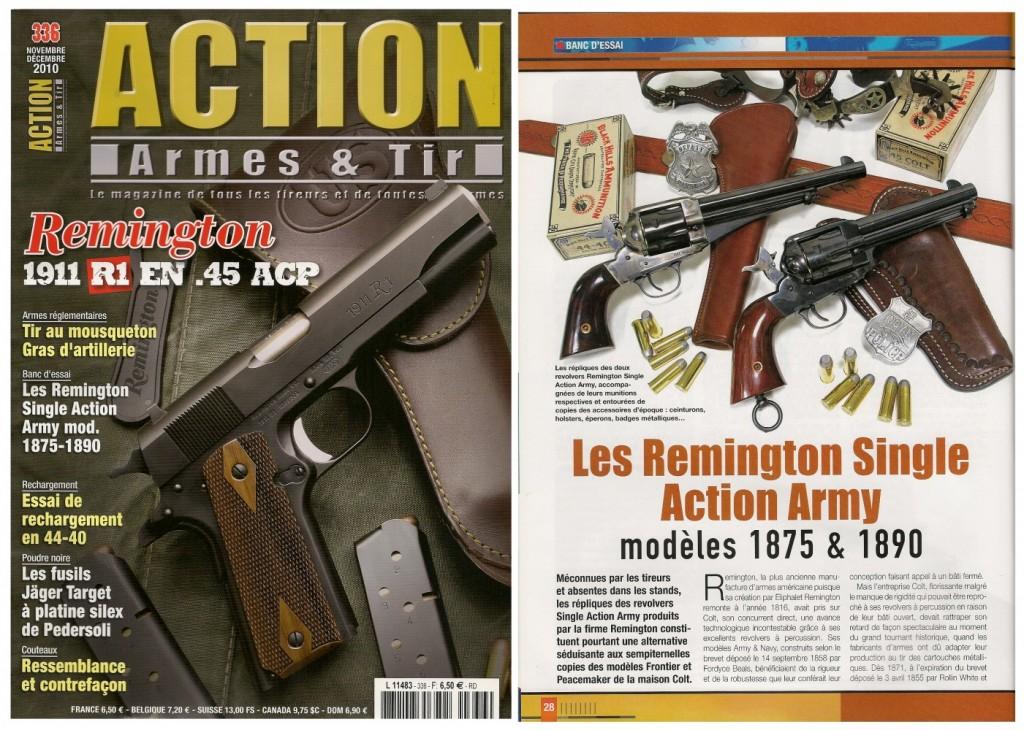 Le banc d'essai des revolvers Remington Single Action Army 1875 & 1890 a été publié sur 7 pages dans le magazine Action Armes & Tir n°336 (novembre-décembre 2010)