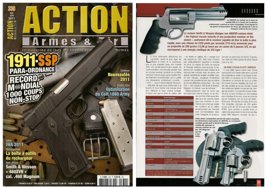 Le banc d'essai du revolver Smith & Wesson 460 XVR a été publié sur 8 pages dans le magazine Action Armes & Tir n°339 (mai-juin 2011)