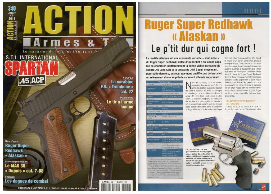 Le banc d'essai du revolver Ruger Super Redhawk Alaskan a été publié sur 8 pages dans le magazine Action Armes & Tir n°340 (juillet-août 2011)
