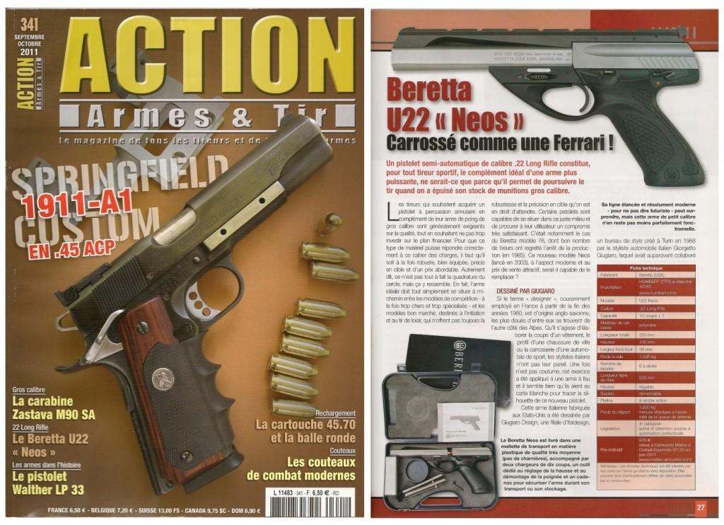 Le banc d'essai du pistolet Beretta U22 Neos a été publié sur 6 pages dans le magazine Action Armes & Tir n°341 (septembre-octobre 2012)