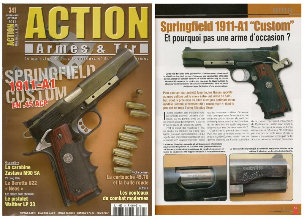 Le banc d'essai du pistolet Springfield 1911-A1 Custom a été publié sur 6 pages dans le magazine Action Armes & Tir n°341 (septembre-octobre 2012)