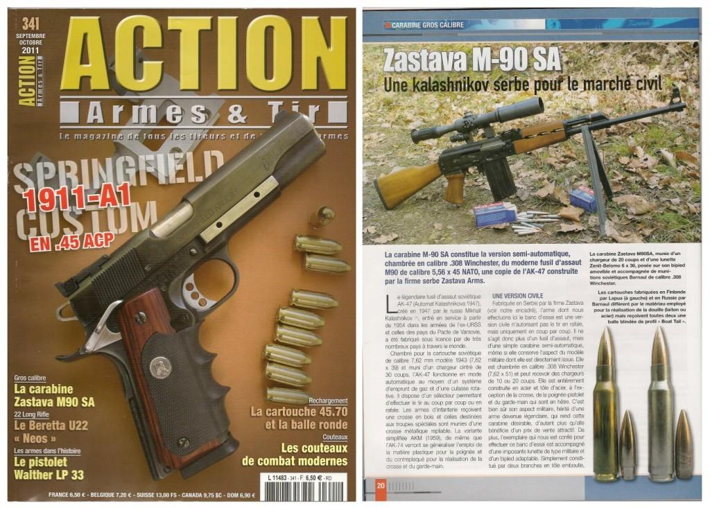 Le banc d'essai de la carabine Zastava M90 SA a été publié sur 5 pages dans le magazine Action Armes & Tir n°341 (septembre-octobre 2012)