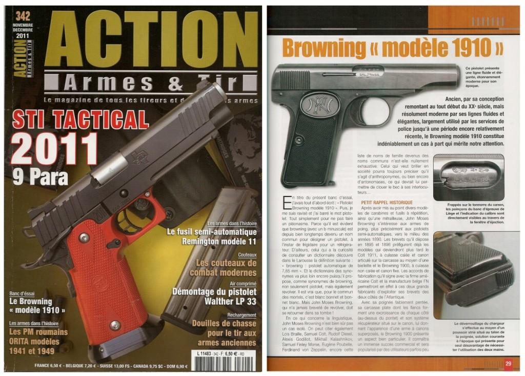 Le banc d'essai du pistolet Browning modèle 1910 a été publié sur 6 pages dans le magazine Action Armes & Tir n°342 (novembre-décembre 2011)