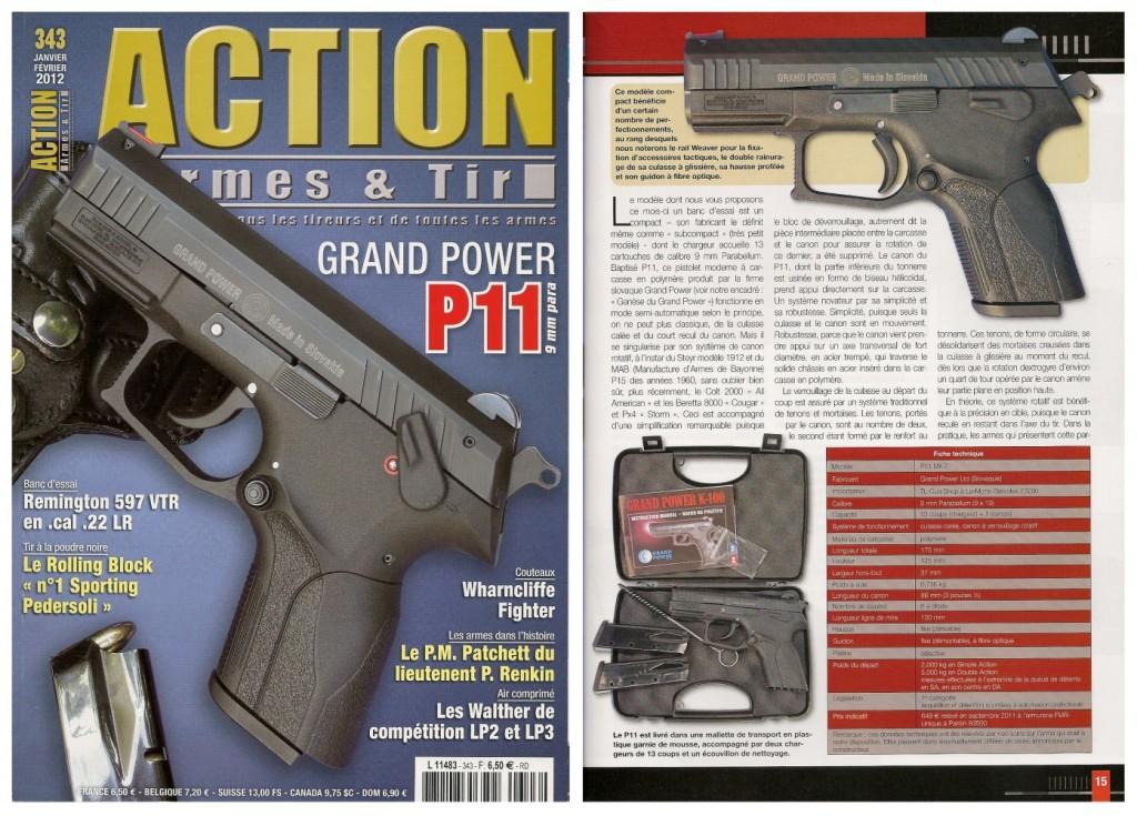 Le banc d'essai du pistolet Grand Power P11 a été publié sur 7 pages ½ dans le magazine Action Armes & Tir n°343 (janvier-février 2012)