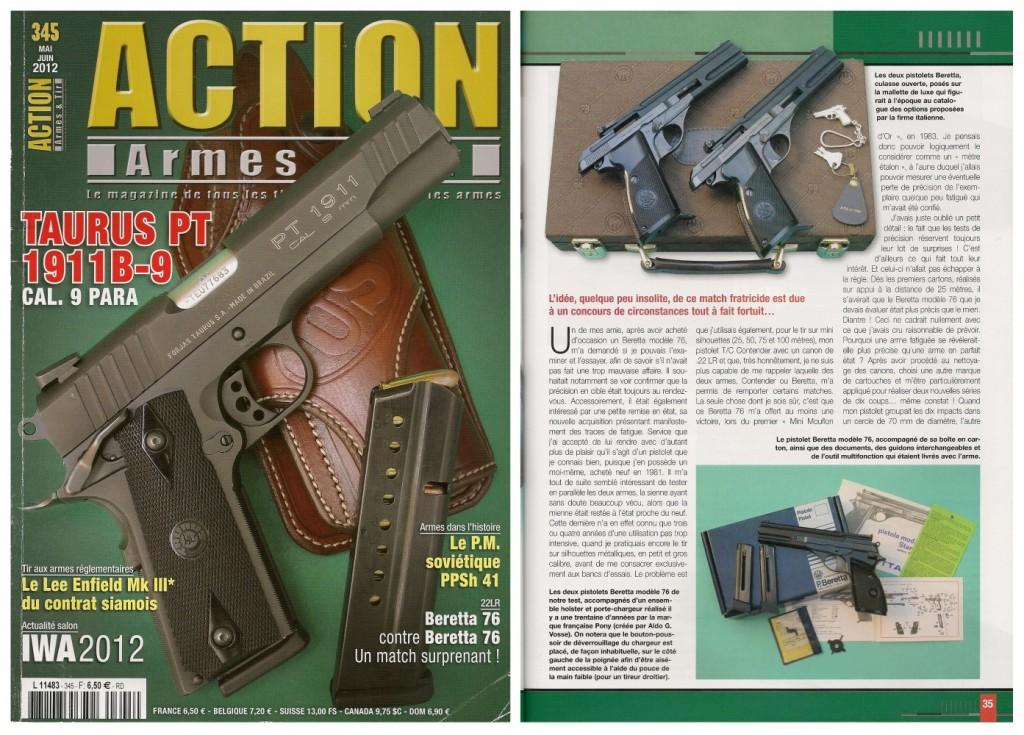 Le banc d'essai du pistolet Beretta 76 a été publié sur 7 pages dans le magazine Action Armes & Tir n°345 (mai-juin 2012)
