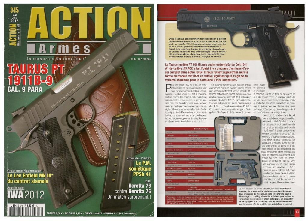 Le banc d'essai du pistolet Taurus PT 1911B-9 a été publié sur 7 pages dans le magazine Action Armes & Tir n°345 (mai-juin 2012)