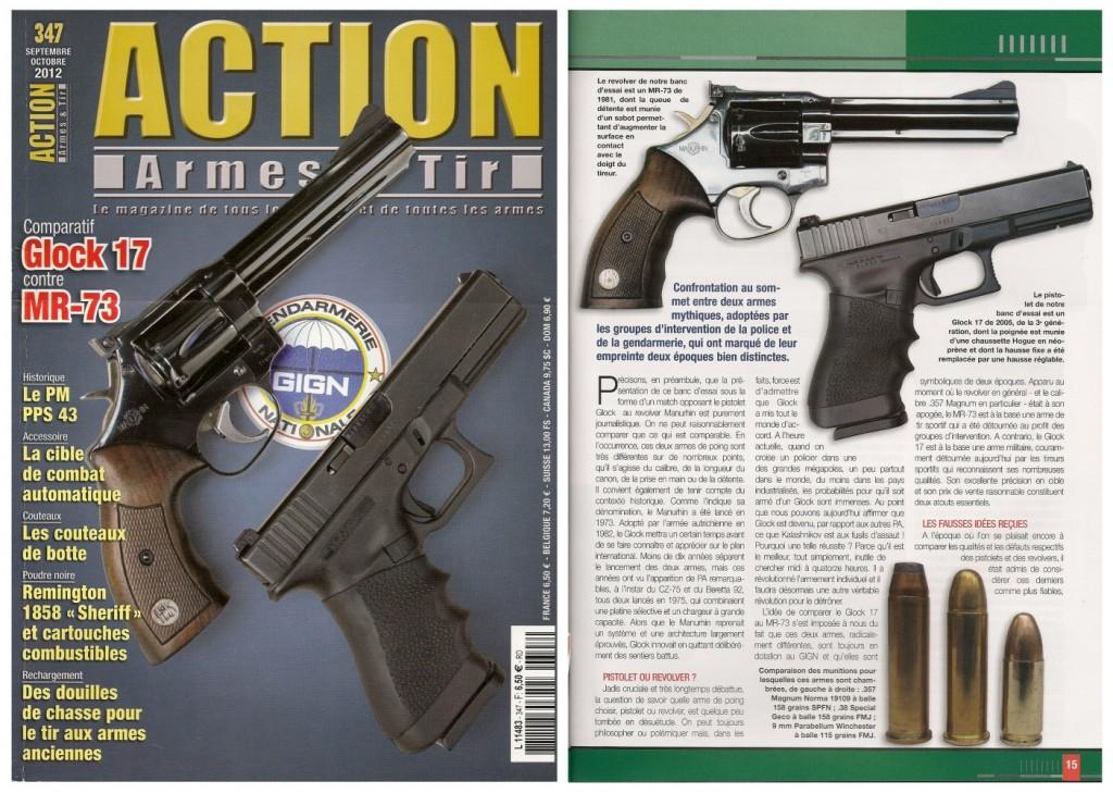 Le banc d'essai comparatif entre le pistolet Glock 17 et le revolver Manurhin MR-73 a été publié sur 8 pages dans le magazine Action Armes & Tir n°347 (septembre-octobre 2012)