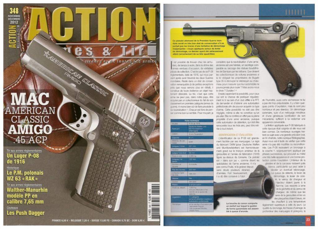 Le banc d'essai du pistolet Luger P-08 de 1916 a été publié sur 5 pages dans le magazine Action Armes & Tir n°348 (novembre-décembre 2012)