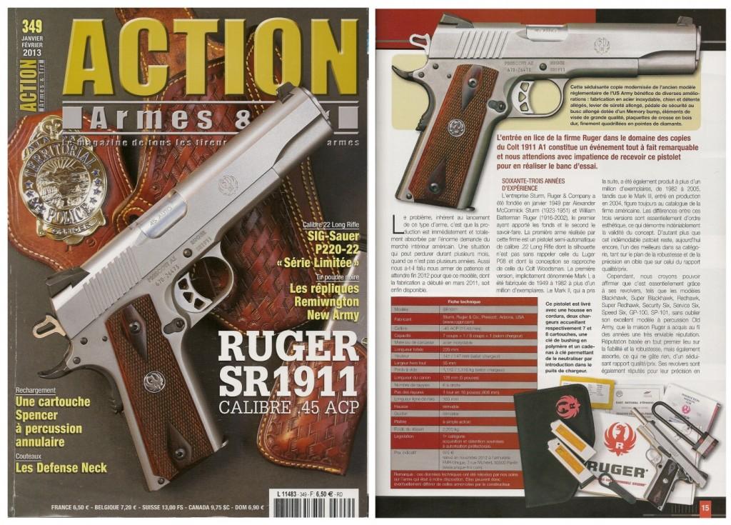 Le banc d'essai du pistolet Ruger SR1911 a été publié sur 8 pages dans le magazine Action Armes & Tir n°349 (janvier-février 2013)
