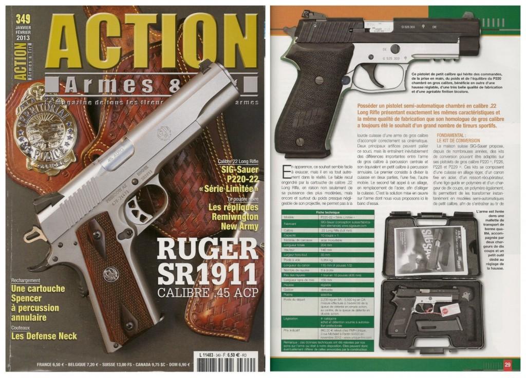 Le banc d'essai du pistolet Sig-Sauer P220-22 a été publié sur 7 pages dans le magazine Action Armes & Tir n°349 (janvier-février 2013)