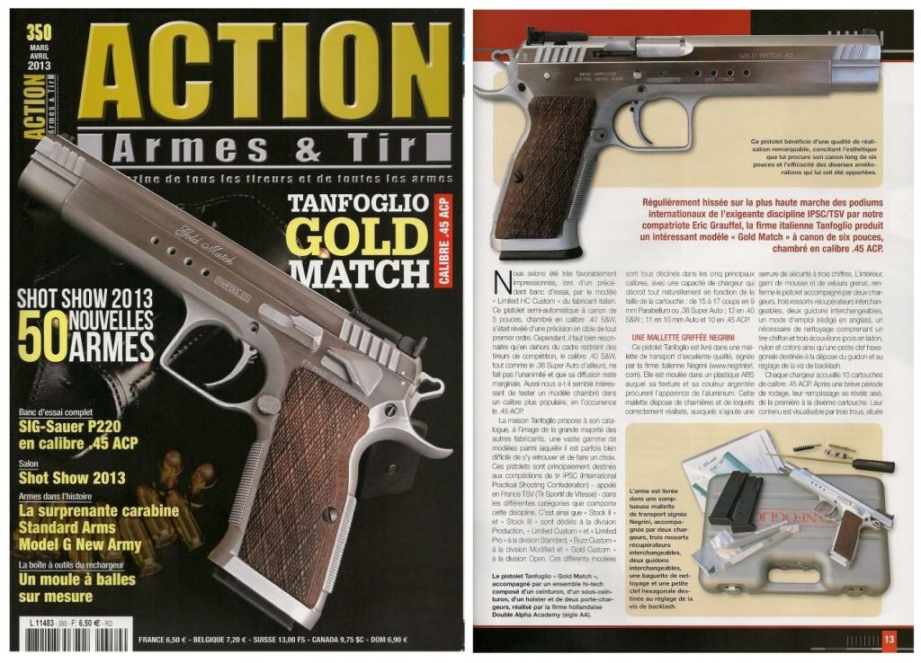 Le banc d'essai du pistolet Tanfoglio « Gold Match » a été publié sur 8 pages dans le magazine Action Armes & Tir n°350 (mars-avril 2013)