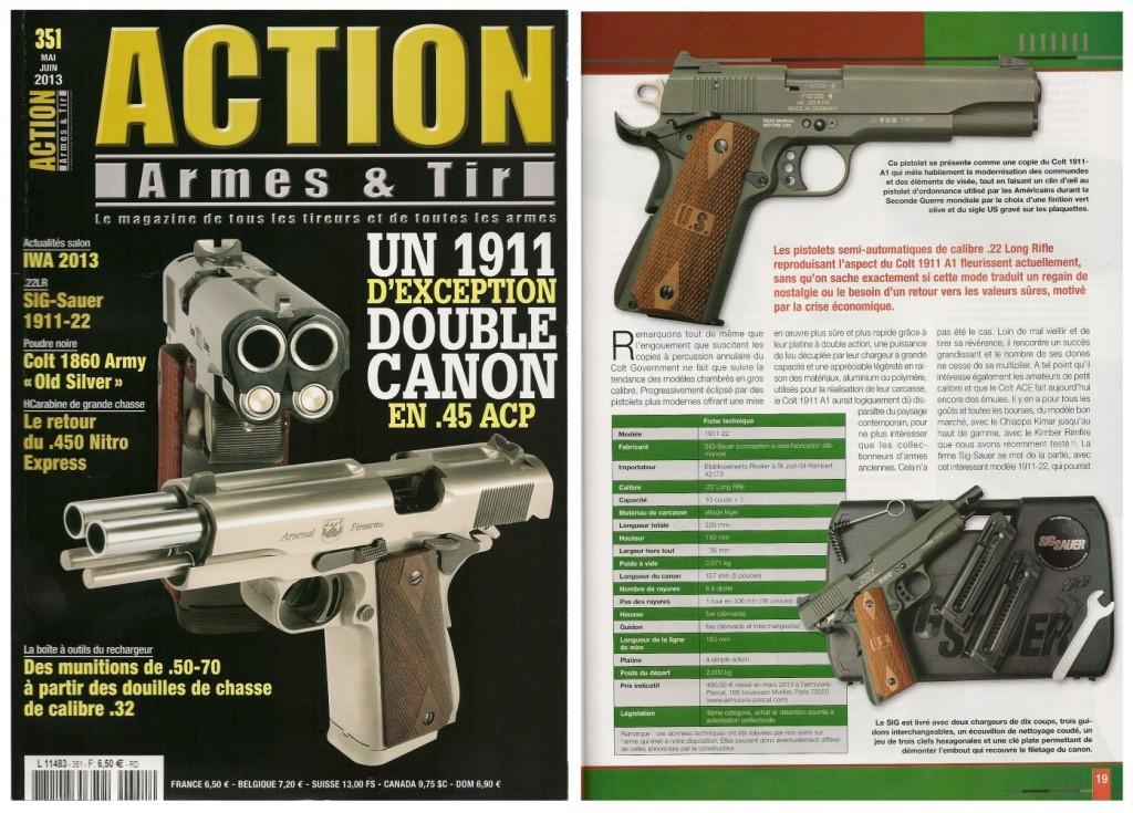 Le banc d'essai du pistolet Sig-Sauer 1911-22 a été publié sur 7 pages dans le magazine Action Armes & Tir n°351 (mai-juin 2013)