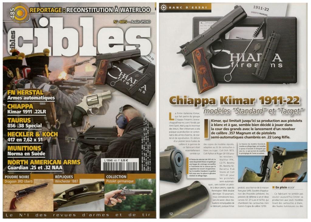 Le banc d'essai du pistolet Chiappa Kimar 1911-22 a été publié sur 5 pages dans le magazine Cibles n°485 (août 2010)