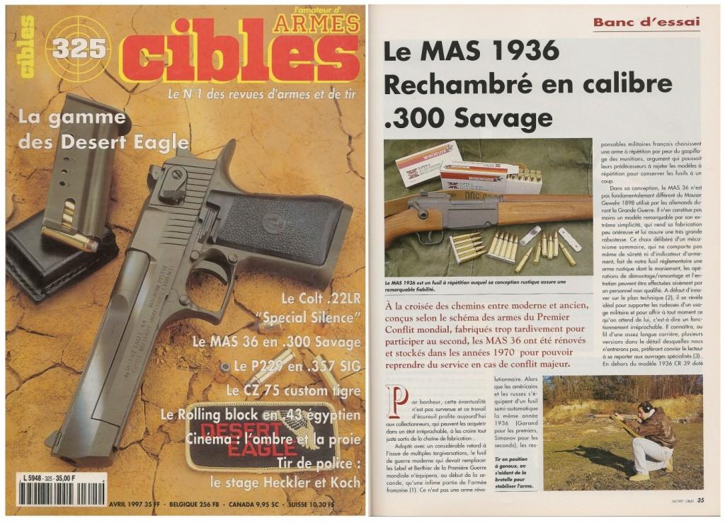 Le banc d'essai du fusil réglementaire MAS 1936 rechambré en calibre civil a été publié sur 5 pages dans le magazine Cibles n°325 (avril 1997)