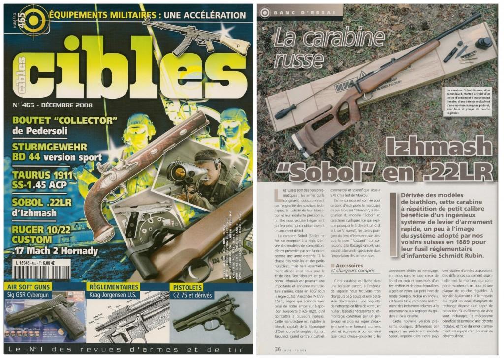 Le banc d'essai de la carabine Izhmash Sobol a été publié sur 6 pages dans le magazine Cibles n°465 (décembre 2008)