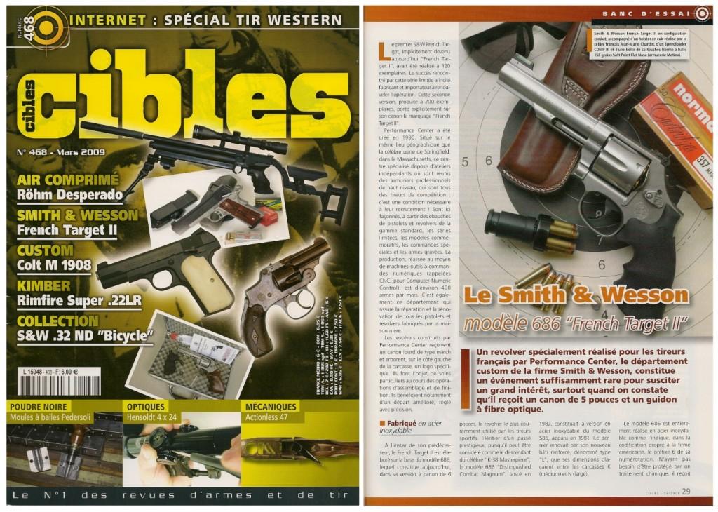 Le banc d'essai du revolver Smith & Wesson French Target 2 a été publié sur 6 pages dans le magazine Cibles n°468 (mars 2009)