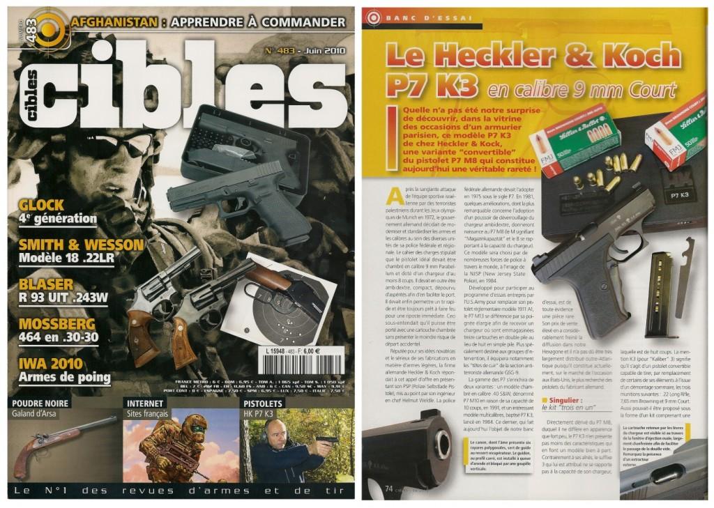 Le banc d'essai du pistolet Heckler & Koch P7 K3 a été publié sur 6 pages dans le magazine Cibles n°483 (juin 2010)
