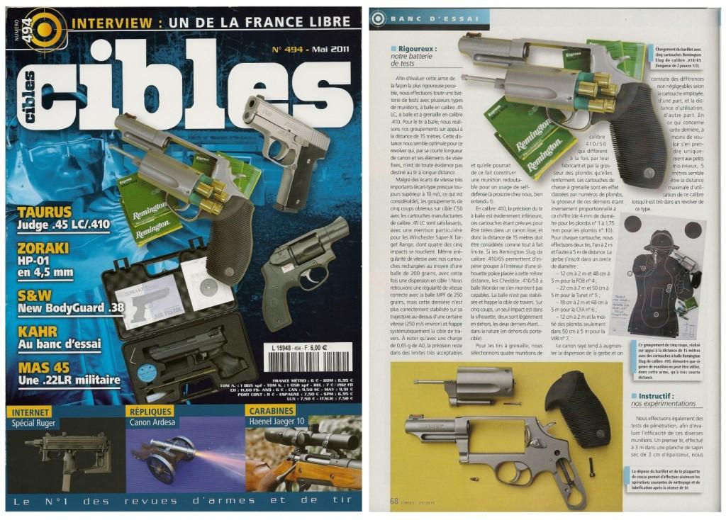 Le banc d'essai du pistolet Chiappa Kimar 1911-22 a été publié sur 6 pages ½ dans le magazine Cibles n°494 (mai 2011)