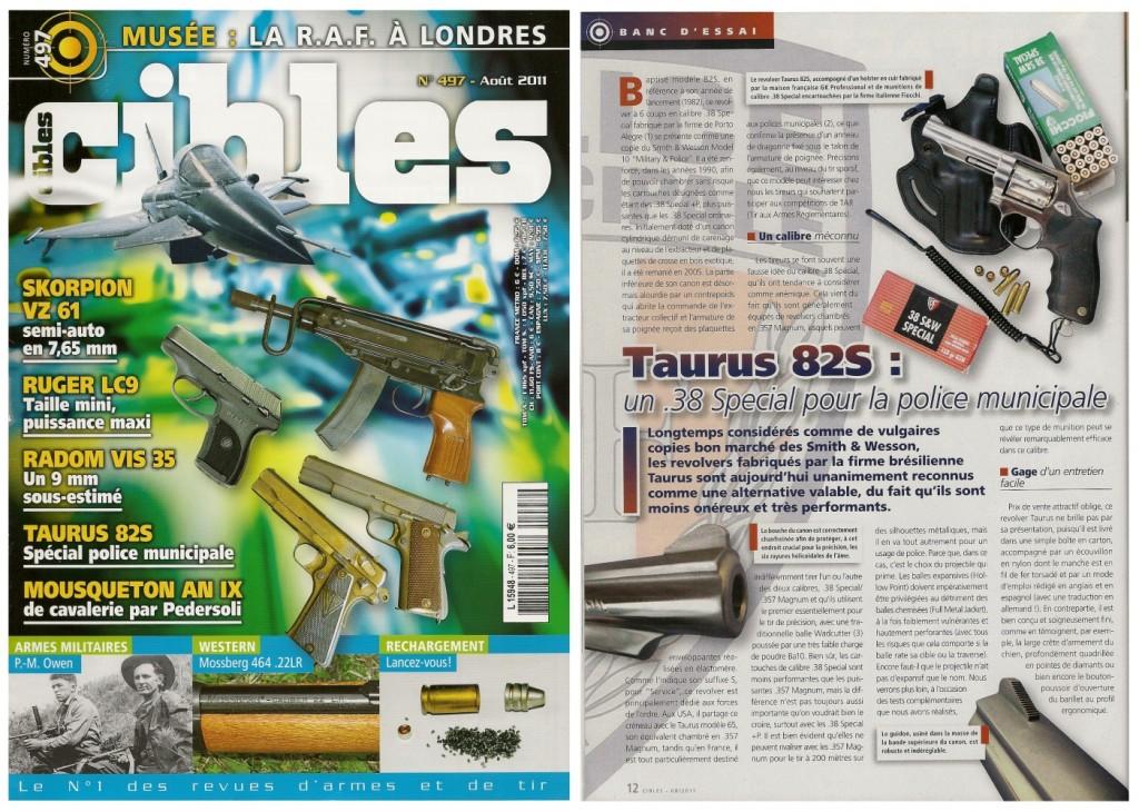Le banc d'essai du revolver Taurus modèle 82S a été publié sur 6 pages dans le magazine Cibles n°497 (août 2011)