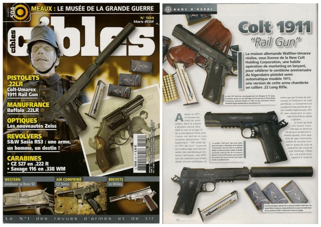 Le banc d'essai du pistolet Colt 1911 Rail Gun a été publié sur 8 pages dans le magazine Cibles n°504 (mars 2012)
