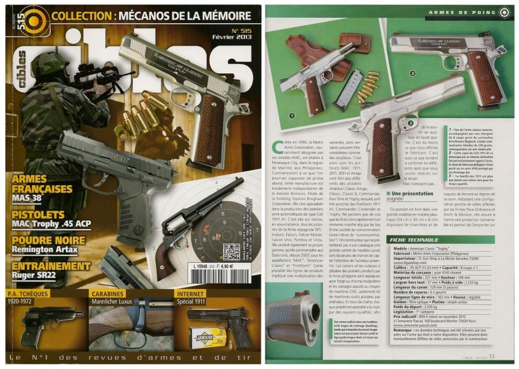 Le banc d'essai du pistolet MAC American Classic « Trophy » a été publié sur 8 pages dans le magazine Cibles n°515 (février 2013)